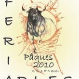 Programme de la féria d'Arles Paques 2010