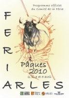 Féria Arles : date de la Féria de Pâques 2010
