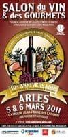 Salon du vin et des gourmets, les 5 et 6 Mars 2011 à Arles