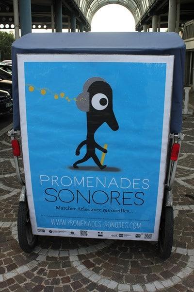 Les Promenades Sonores d'Arles, à découvrir avec ses oreilles!!!