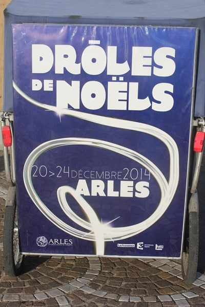 Drôles de Noëls à Arles du 20 au 24 Décembre 2014