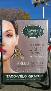 Provence Prestige 2015 à Arles, le salon de l'art de vivre en Provencee, du 26 au 30 Novembre 2015