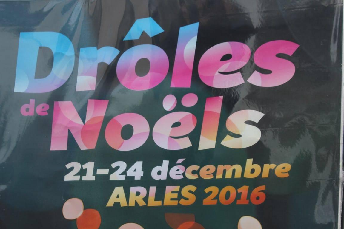 Drôles de Noëls du 21 au 24 décembre 2016 à Arles