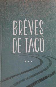 Brèves Taco